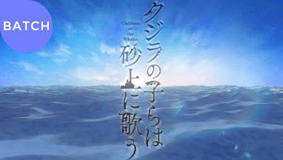 Kujira no Kora wa Sajou ni Utau Episode 1-12 Subtitle Indonesia [Batch]