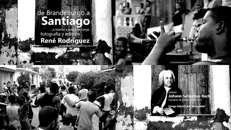 René Rodríguez - ¨De Brandeburgo a Santiago¨ - Videoclip. Portal del Vídeo Clip Cubano