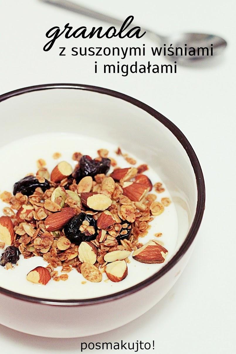 Fit śniadanie, czyli granola z suszonymi wiśniami i migdałami