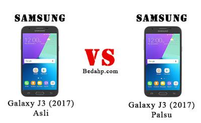 Perbedaan Samsung J3 (2017) Asli dan Palsu