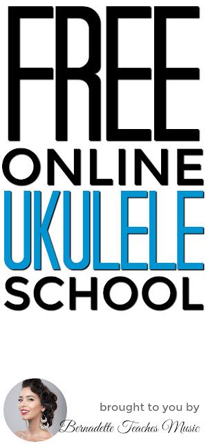 Free Ukulele Online School! - Bernadette Teaches Music