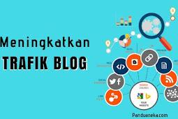 5 Tips Rahasia Meningkatkan Trafik Pengunjung Blog Untuk Pemula