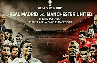 Prediksi Real Madrid vs Manchester United - UEFA Super Cup 2017