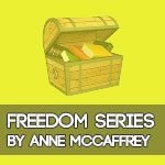 Freedom Series by Anne McCaffrey
