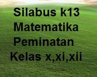 File Pendidikan SILABUS K13 MATEMATIKA PEMINATAN KELAS 10,11,12 SMA REVISI 2019