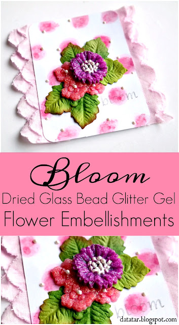 Bloom-Dried-Glass-Bead-Glitter-Gel-Flower-Embellishments-by-Dana-Tatar-for-Faber-Castell