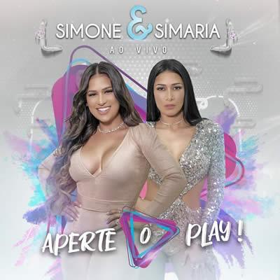 Simone e Simaria - Aperte O Play (Ao Vivo)