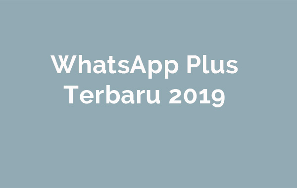 whatsapp plus terbaru 2019