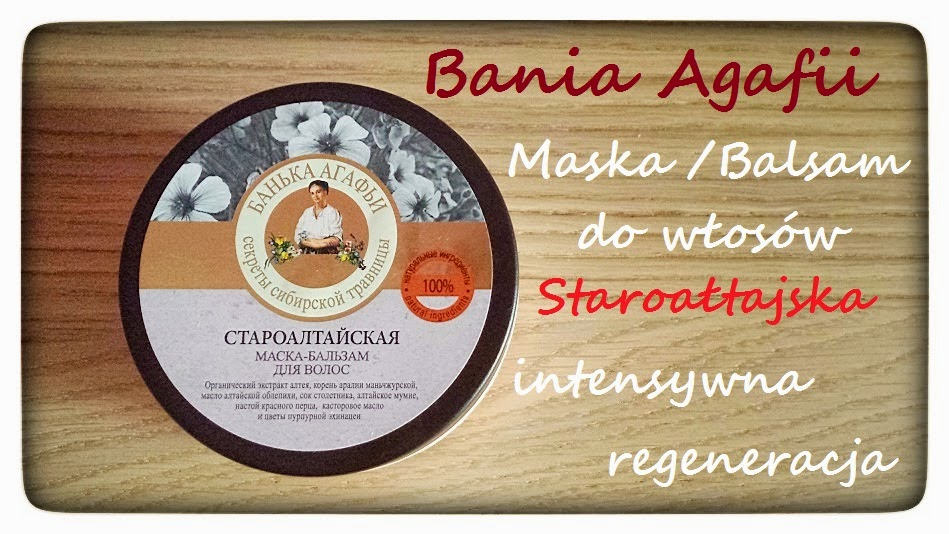 Bania Agafii, Maska-Balsam do włosów - Staroałtajska (intensywna regeneracja)