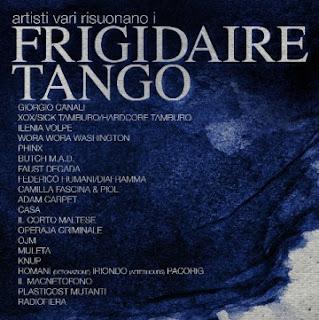 Frigidaire Tango, in uscita il 28 febbraio