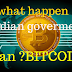 What if Indian government Ban Bitcoin