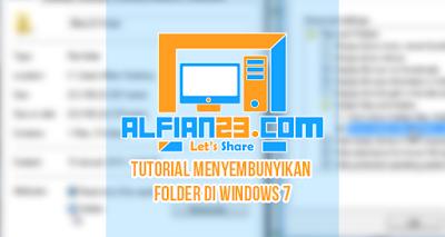 Tutorial Untuk Menyembunyikan Folder Di Windows 7