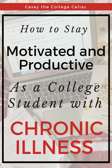 How to Stay Motivated and Productive as a College Student with Chronic Illness