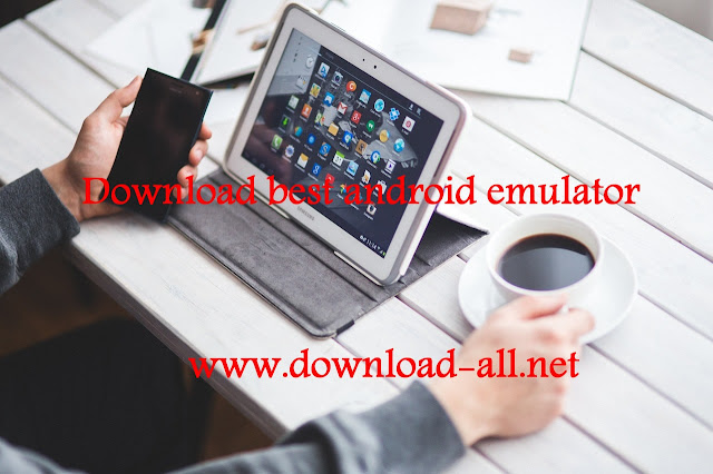 Download best android emulator