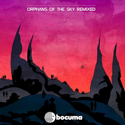 Bocuma Orphans of the Sky Remixed