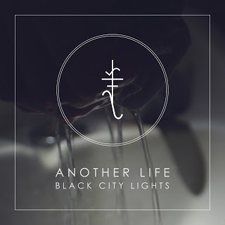 Black City Lights - Another Life
