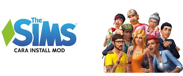 Cara Install MOD dan Custom Content The Sims 4