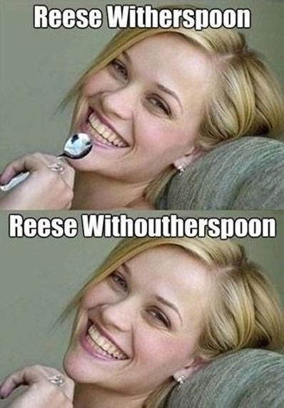 Funny Celebrity Pun Pictures - Reese Witherspoon Withouterspoon