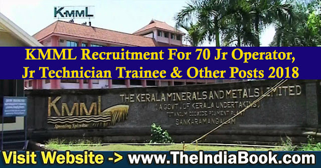 KMML Recruitment For 70 Jr Operator, Jr Technician Trainee & Other Posts 2018