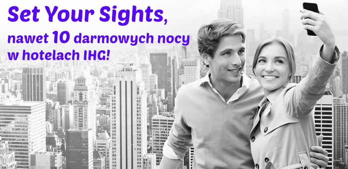 Promocja Set Your Sights w IHG
