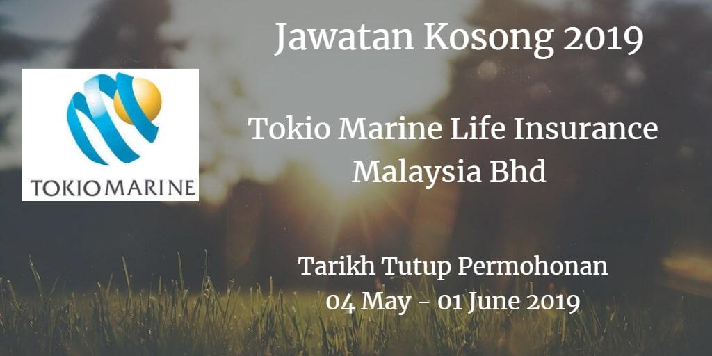 Jawatan Kosong Tokio Marine Life Insurance Malaysia Bhd 04 May  - 01 June 2019
