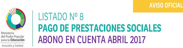 LISTADO N°8 PAGO DE PRESTACIONES SOCIALES ABONO EN CUENTA ABRIL 2017