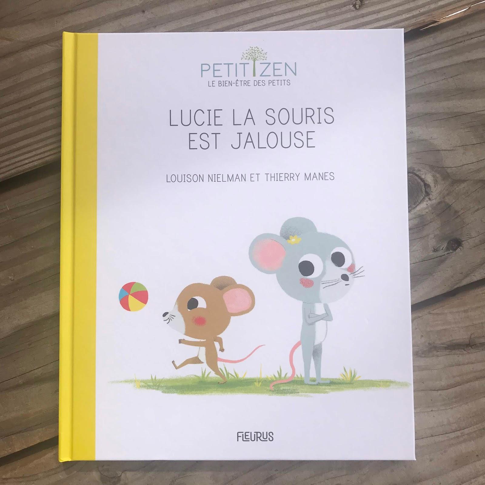 Petit zen : Lucie la souris est jalouse