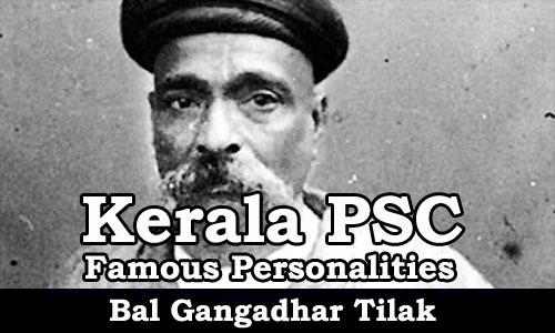 Famous Personalities - Bal Gangadhar Tilak (1856-1920)