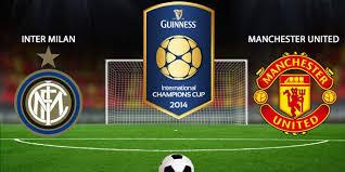 مباشر مشاهدة مباراة مانشستر يونايتد وانتر ميلان بث مباشر 20-7-2019 الكاس الدولية للابطال يوتيوب بدون تقطيع