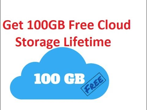 How to Get 100 GB Lifetime Cloud Storage