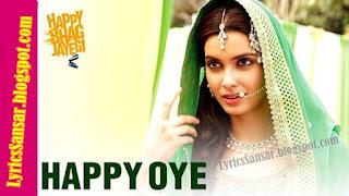 Happy Oye_HappyBhagJayegi