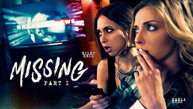 Karla Kush, Riley Reid - Missing: Part One
