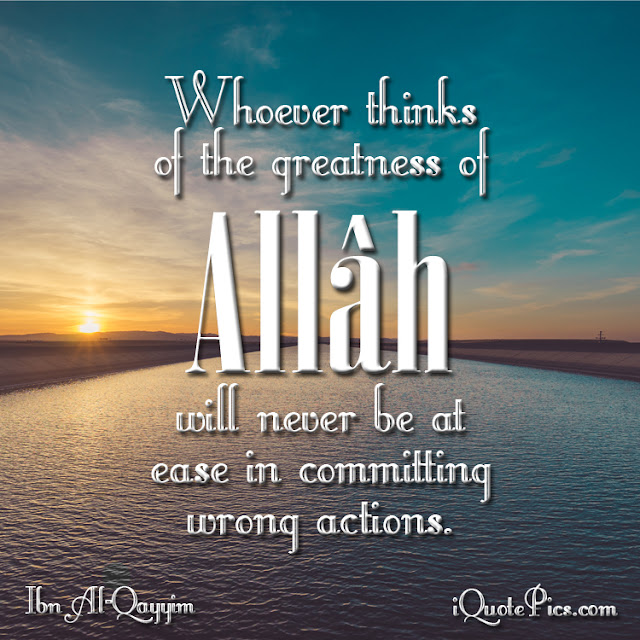 Whoever thinks of the greatness of Allah - Religions Quotes