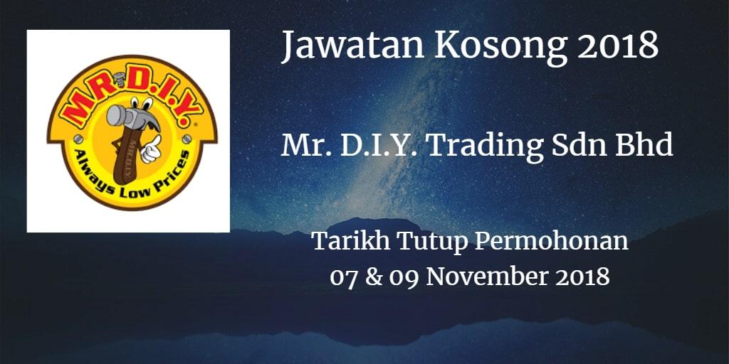 Jawatan Kosong Mr. D.I.Y. Trading Sdn Bhd 07 & 09 November 2018