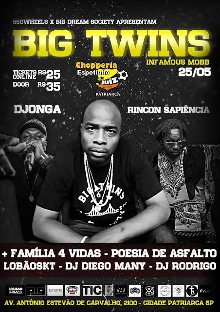 PROMOÇÃO!!!! Concorra a ingressos para o show do Big Twins (Infamous Mob ) + Rincon Sapiencia + Djonga e Convidados