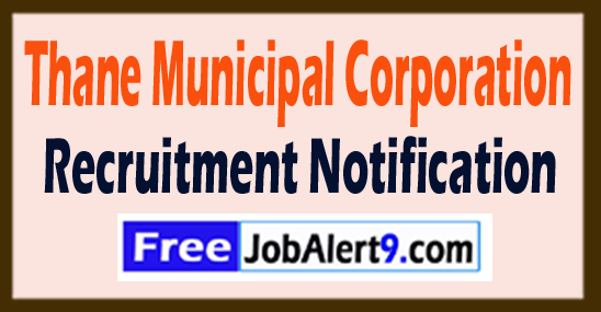 Thane Municipal Corporation Recruitment Notification