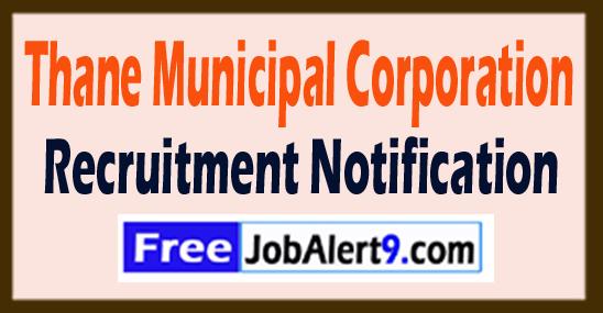 Thane Municipal Corporation Recruitment Notification