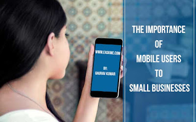 The Importance of Mobile Users to Small Businesses : eAskme