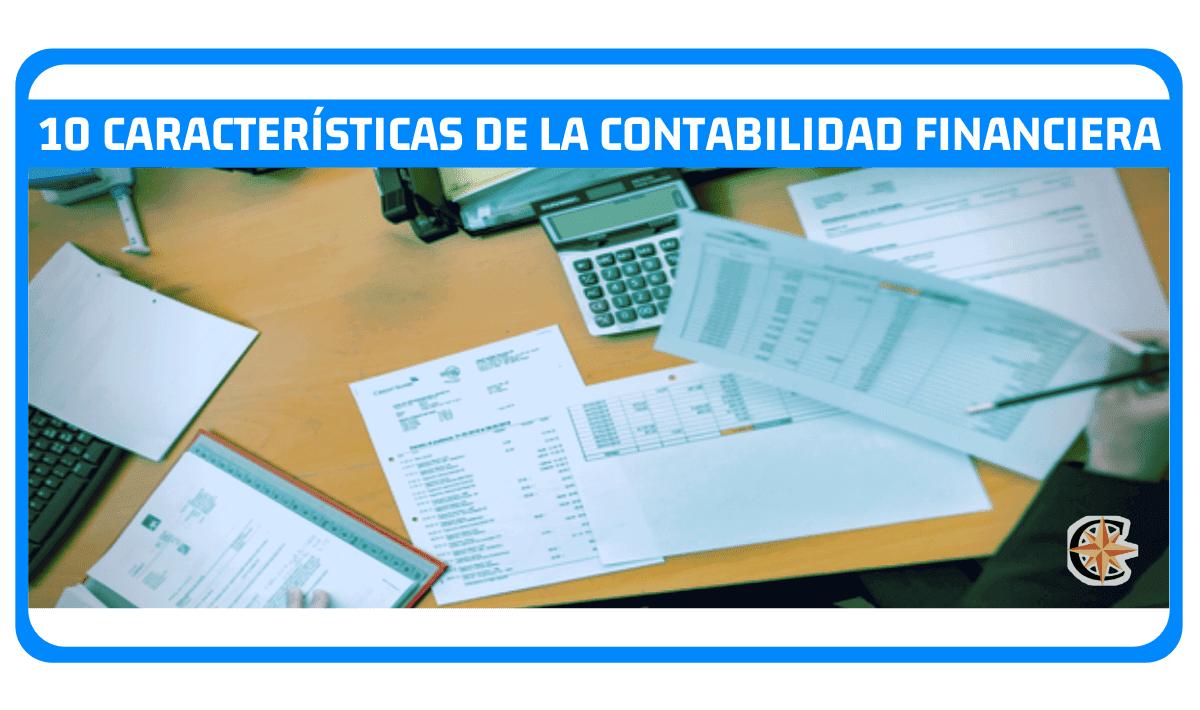 caracteristicas de la contabilidad financiera