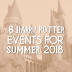 6 Harry Potter Events to Enjoy The Magic This Summer