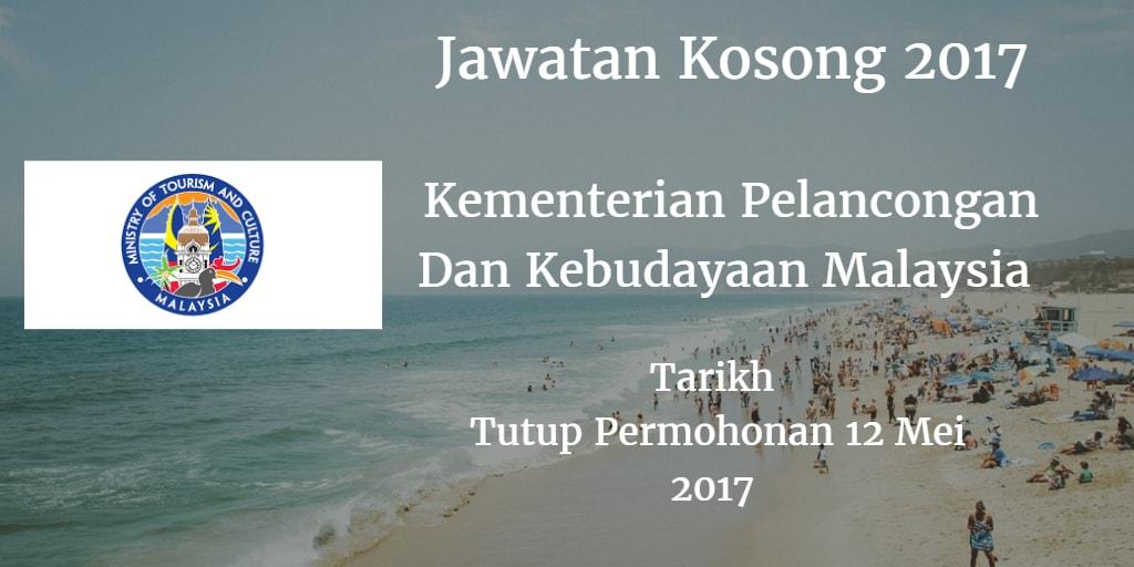Jawatan Kosong Kementerian Pelancongan Dan Kebudayaan Malaysia 12 Mei 2017