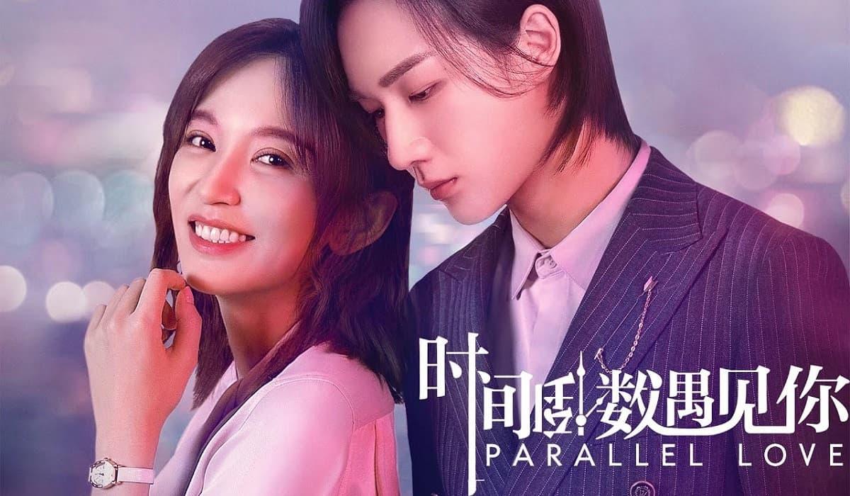 Download Drama China Parallel Love Sub Indo Batch