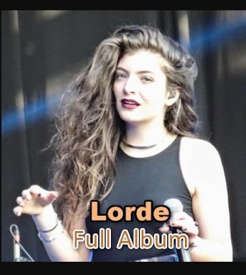 Lorde Mp3 Full Album Rar