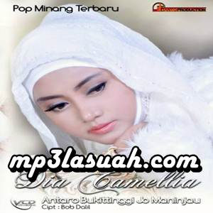 Dia Camelia - Antaro Bukiktinggi Jo Maninjau (Full Album)