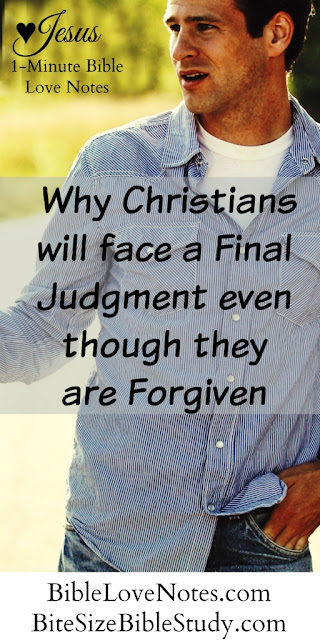 Why Christians Still Face A Final Judgment