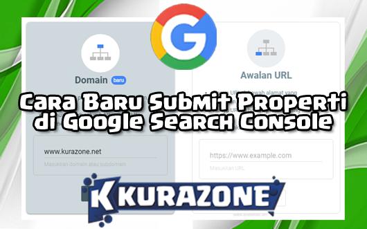 Cara Baru Submit Properti di Google Search Console