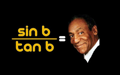 Funny Maths Trigonometry Bill Cosby Joke Picture