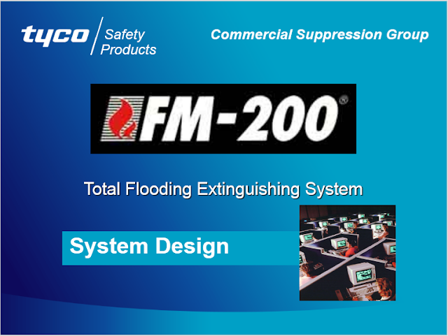 Download FM 200 Design Course Presentation Power Point for the design of total flooding extinguishing system.