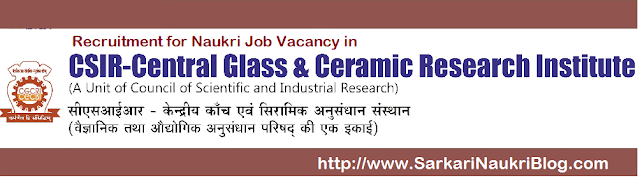 Naukri Vacancy Recruitment CGCRI Kolkata