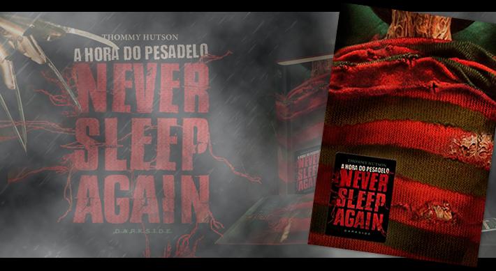 Halloween: Livros de terror que acabaram de chegar nas livrarias - A Hora do Pesadelo: Never Sleep Again